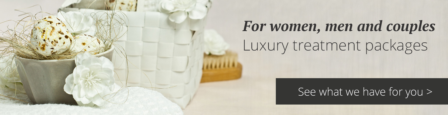 Beauty treatment packages for ladies, gents and couples